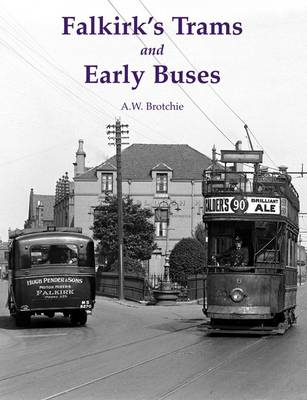 Falkirk's Trams and Early Buses
