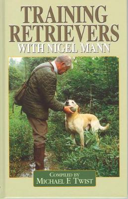 Training Retrievers with Nigel Mann
