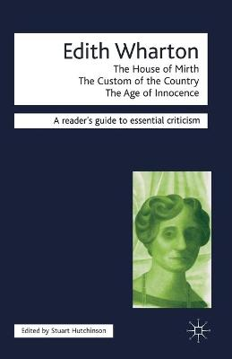 Edith Wharton - The House of Mirth/The Custom of the Country/The Age of Innocence