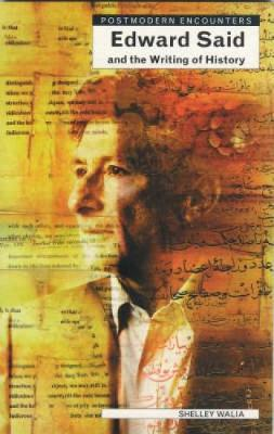 Edward Said and the Writing of History