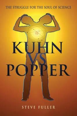 Kuhn vs.Popper: Prophets of the End of Science