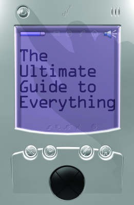 The Ultimate Guide to Everything