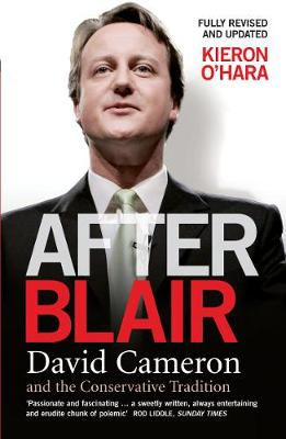 After Blair: David Cameron and the Conservative Tradition