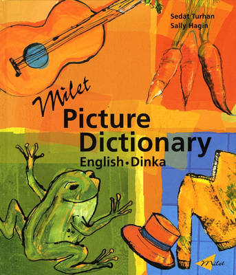 Milet Picture Dictionary (Dinka-English): English-Dinka