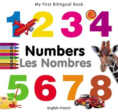 My first bilingual book - Numbers/Les nombres