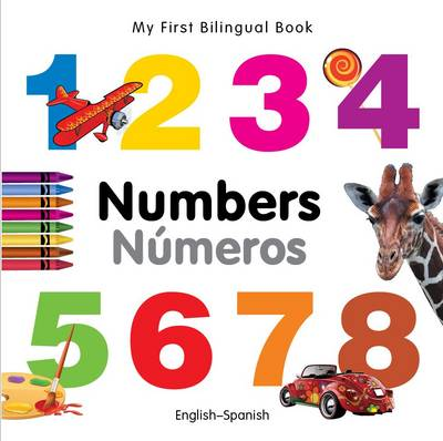 My first bilingual book - Numbers/Números