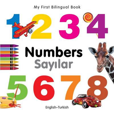 My first bilingual book: English-Turkish - Numbers