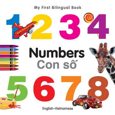 My First Bilingual Book - Numbers - English-japanese
