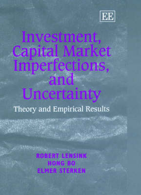 Investment, Capital Market Imperfections, and Uncertainty: Theory and Empirical Results