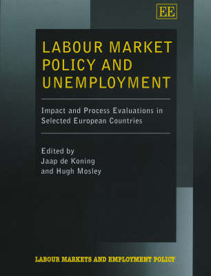 Labour Market Policy and Unemployment: Impact and Process Evaluations in Selected European Countries