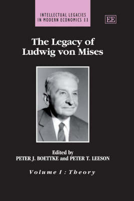 The Legacy of Ludwig von Mises