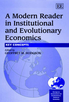 A Modern Reader in Institutional and Evolutionary Economics: Key Concepts