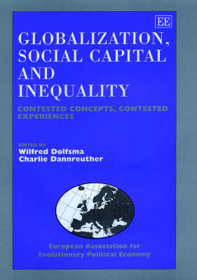 Globalization, Social Capital and Inequality: Contested Concepts, Contested Experiences
