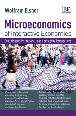 Microeconomics of Interactive Economies: Evolutionary, Institutional, and Complexity Perspectives. a `Non-Toxic' Intermediate Textbook