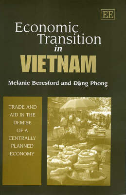 Economic Transition in Vietnam: Trade and Aid in the Demise of a Centrally Planned Economy