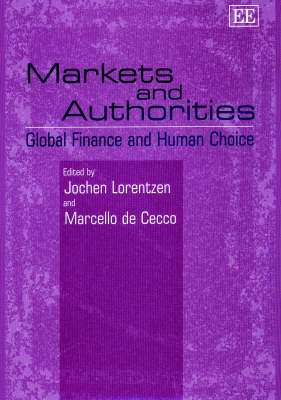 Markets and Authorities: Global Finance and Human Choice