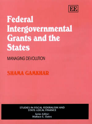 Federal Intergovernmental Grants and the States: Managing Devolution