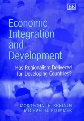 Economic Integration and Development: Has Regionalism Delivered for Developing Countries?