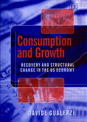 Consumption and Growth: Recovery and Structural Change in the Us Economy