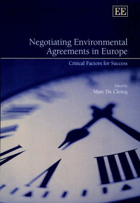 Negotiating Environmental Agreements in Europe: Critical Factors for Success