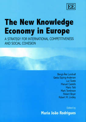 The New Knowledge Economy in Europe: A Strategy for International Competitiveness and Social Cohesion