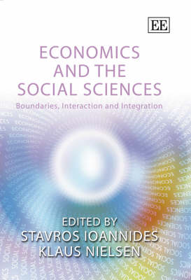 Economics and the Social Sciences: Boundaries, Interaction and Integration