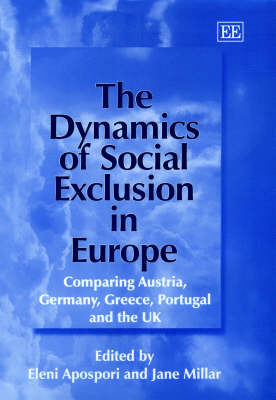 The Dynamics of Social Exclusion in Europe: Comparing Austria, Germany, Greece, Portugal and the Uk