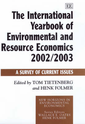 The International Yearbook of Environmental and Resource Economics 2002/2003: A Survey of Current Issues