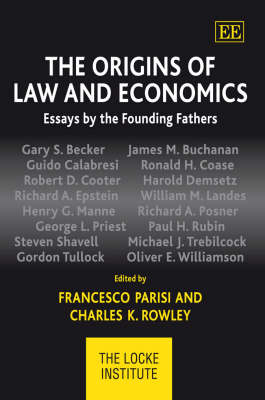 The Origins of Law and Economics: Essays by the Founding Fathers