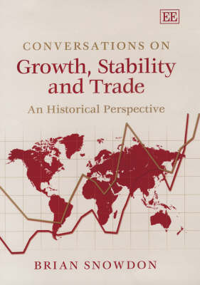 Conversations on Growth, Stability and Trade: An Historical Perspective