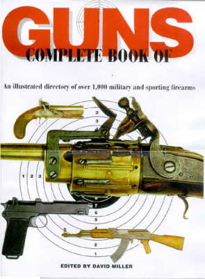 The Illustrated Encyclopedia of Guns