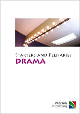 Starters and Plenaries for Drama