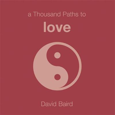 A Thousand Paths to Love