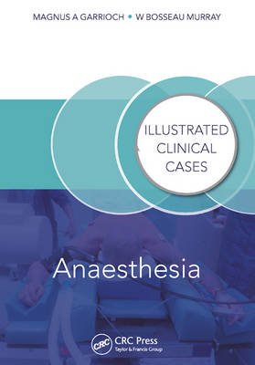 Anaesthesia: Illustrated Clinical Cases