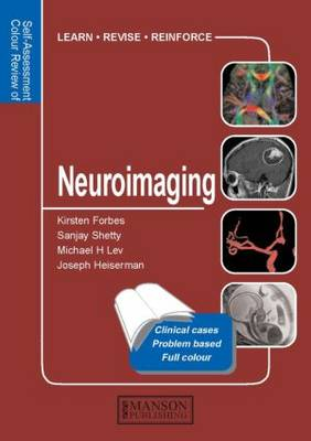 Neuroimaging: Self-Assessment Colour Review