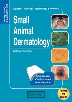 Small Animal Dermatology, Revised: Self-Assessment Color Review