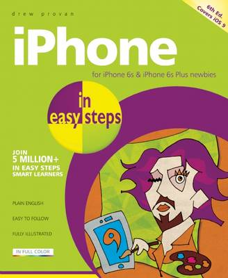 iPhone in easy steps: Covers iOS 9