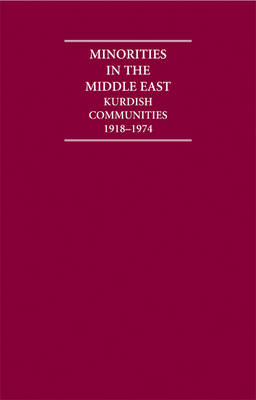 Minorities in the Middle East 4 Volume Hardback Set: Kurdish Communities 1918-1974