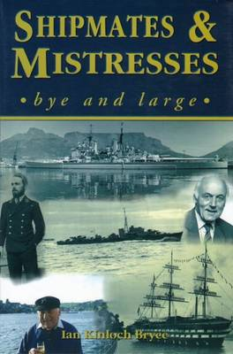 Shipmates and Mistresses: Bye and Large