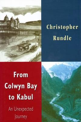 From Colwyn Bay to Kabul