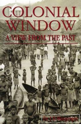 Colonial Window: A View from the Past