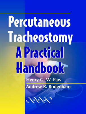 Percutaneous Tracheostomy: A Practical Handbook