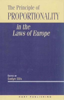 The Principle of Proportionality in the Laws of Europe