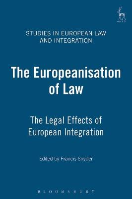 The Europeanisation of Law: the Legal Effects of European Integration