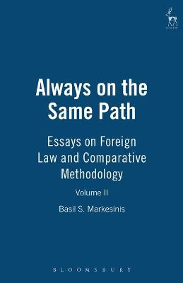 Always on the Same Path: Essays on Foreign Law and Comparative Methodology: v. 2