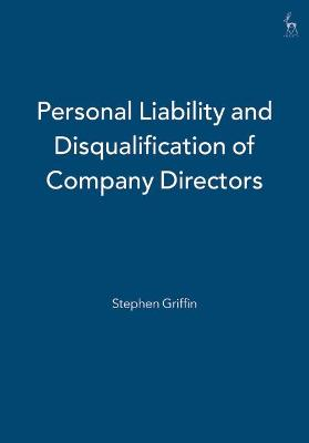 Personal Liability and Disqualification of Company Directors