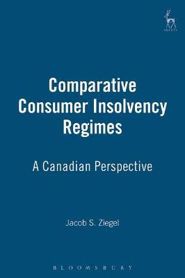 Comparative Consumer Insolvency Regimes: A Canadian Perspective