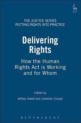 Delivering Rights: How the Human Rights Act is Working and for Whom