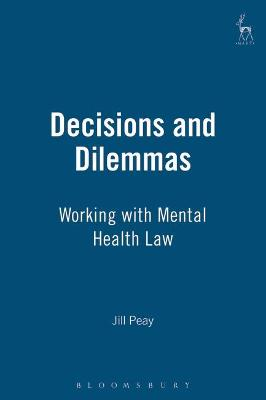 Decisions and Dilemmas: Working with Mental Health Law