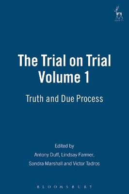 The Trial on Trial: Truth and Due Process